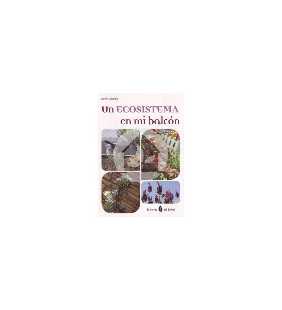 Un Ecosistema en mi balcón